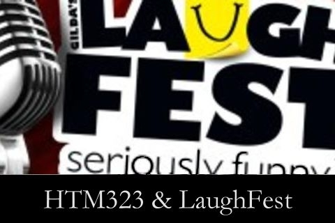 PREVIOUS: HTM323 & LAUGHFEST